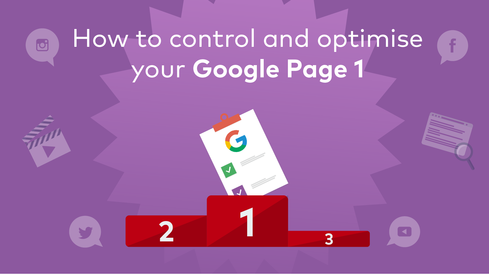 How to Control and Optimise Your Company's Google Page 1