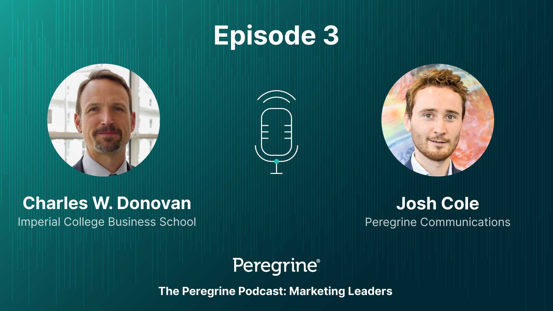 Marketing Leaders / Ep.3: Charles W. Donovan & Josh Cole