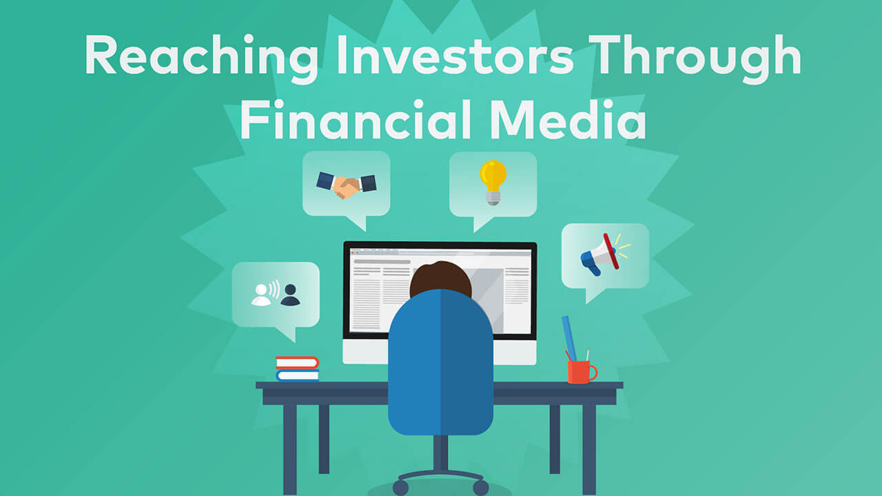Cover image for post: Reaching Investors Through Financial Media