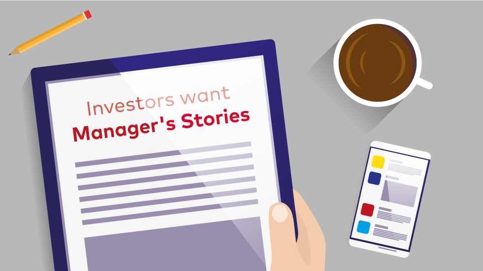 Investors want Manager's Stories