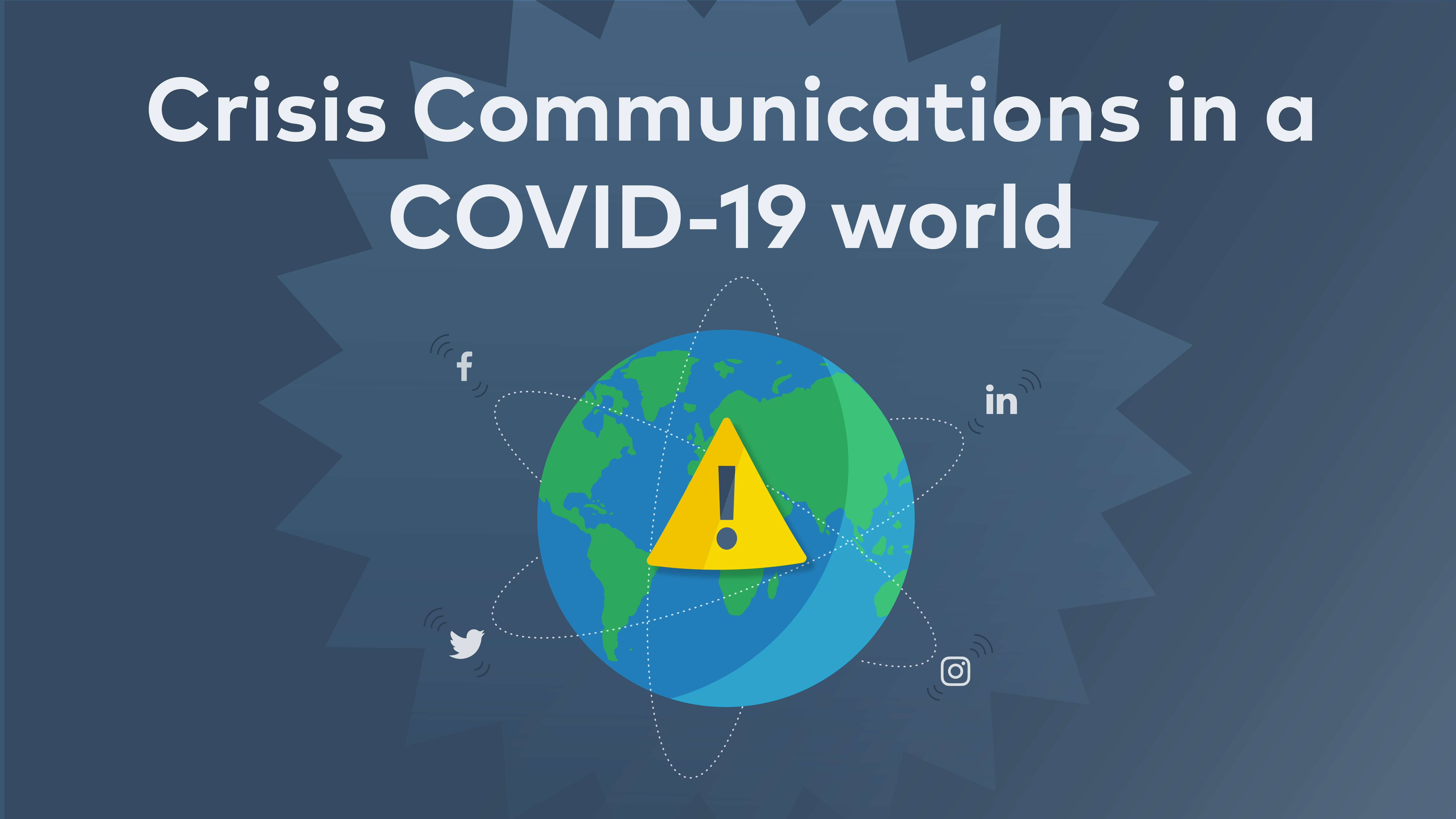 Cover image for post: Crisis Communications in a COVID-19 World
