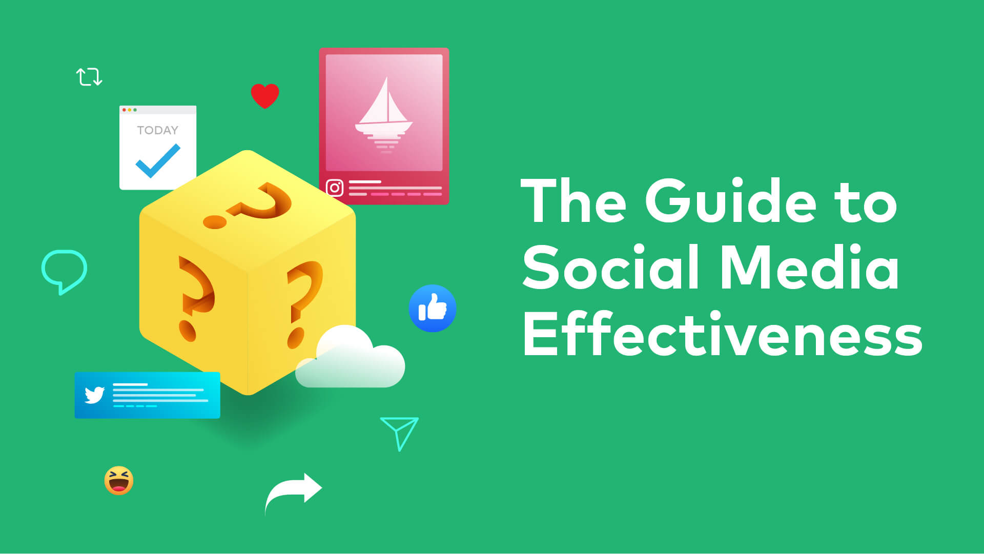 Cover image for post: The Guide to Social Media Effectiveness