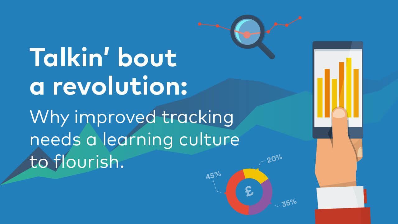 Why Tracking Marketing ROI Requires a Learning Culture